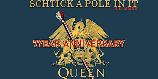 Schtick A Pole In It  (1/24)- 7 Year Anniversary