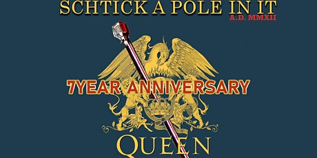 Schtick A Pole In It (1/25)- 7 Year Anniversary tickets