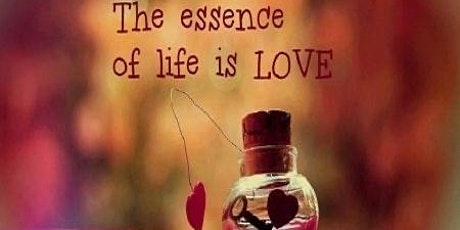 Love is the Essence of Life tickets