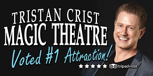 Lake Geneva MAGIC Show - Tristan Crist Magic Theatre