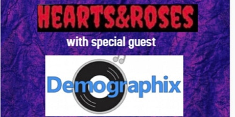 Hearts and Roses with Demographix tickets