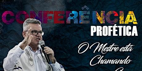 Conferência  Profética....O Mestre está chamando para sua Casa ingressos