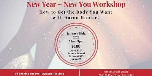 New Year ~ New You Workshop!