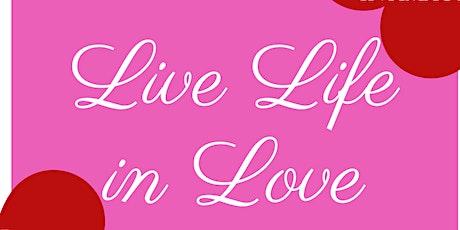 Live Life in Love Webinar Workshop tickets
