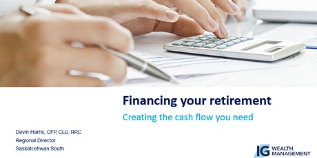 """""""Financing Your Retirement"""" IG Wealth Management Monthly Client Seminar  tickets"""