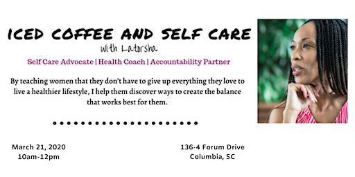 Iced Coffee and Self Care ®