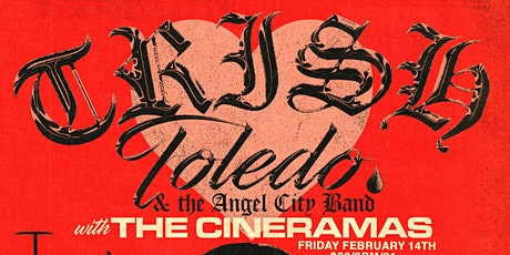 Trish Toledo & the Angel City Band + special guests  The Cineramas tickets