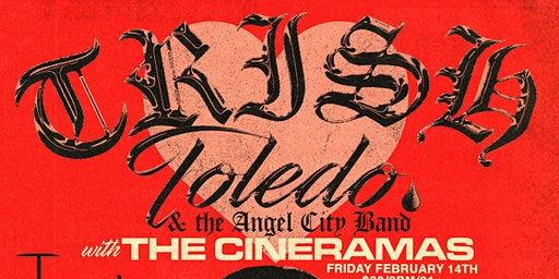 Trish Toledo & the Angel City Band + special guests  The Cineramas