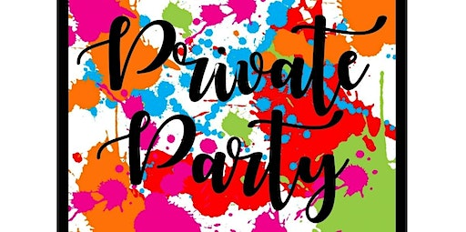 Private  - Lacey's Birthday - Feb 1  (02-01-2020 starts at 6:00 PM)