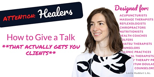 How to Give a Talk that Actually Gets You Clients [On Demand - Online] BLH