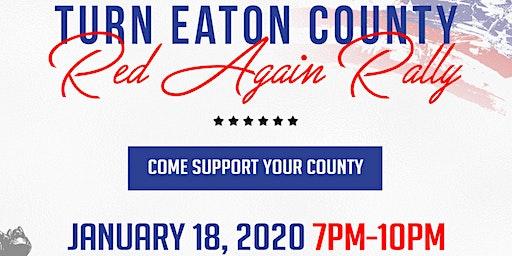 Turn Eaton County Red Again