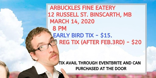 The Human Condition Spring Comedy Tour - Binscarth, MB
