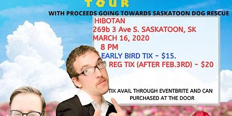 The Human Condition Spring Comedy Tour - Saskatoon, SK tickets