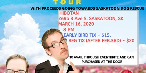 The Human Condition Spring Comedy Tour - Saskatoon, SK