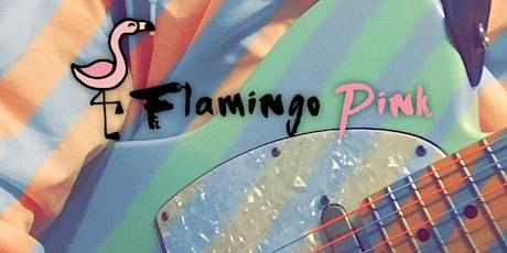 Flamingo Pink LIVE @ The Roxy Encinitas tickets