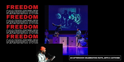 Freedom Narrative: An Afternoon Celebrating Faith, Arts & Activism