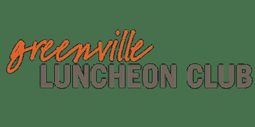Greenville Luncheon Club - 1/21/2020