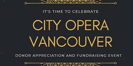 City Opera Vancouver Donor Appreciation Night and Fundraiser  tickets