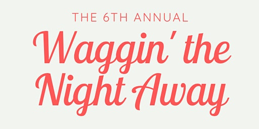 Waggin' The Night Away 2020