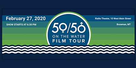 50/50 On The Water Film Tour tickets
