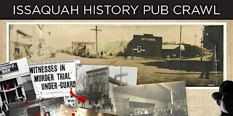 Issaquah Historic Pub Crawl  tickets