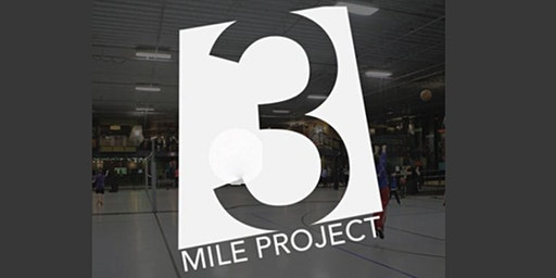 3 Mile Project - City Church - Youth All-Nighter