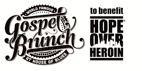 Hope Over Heroin Gospel Brunch tickets
