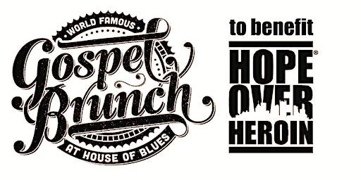 Hope Over Heroin Gospel Brunch