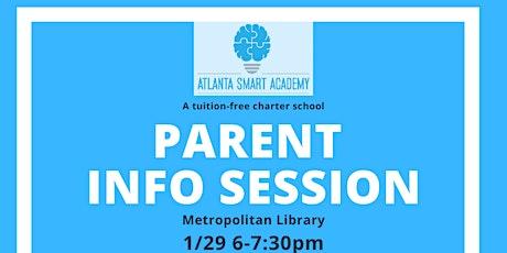 Atlanta SMART Academy Parent Information Meeting tickets