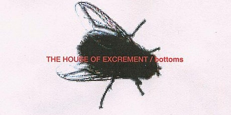 The House of Excrement single release w Bottoms & Justin Cudmore tickets