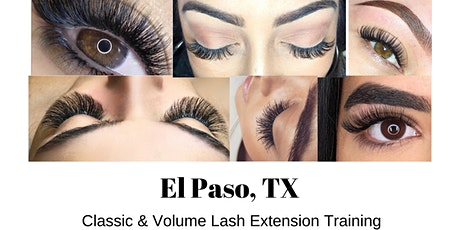 EL PASO TX. - CLASSIC + VOLUME LASH EXTENSION TRAINING tickets