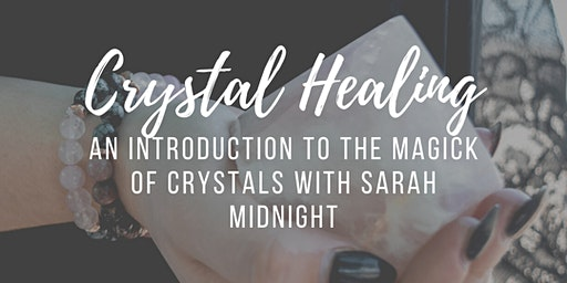 Intro to Crystal Healing