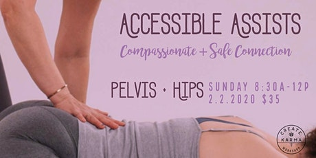Accessible Assists: Hips + Pelvis tickets