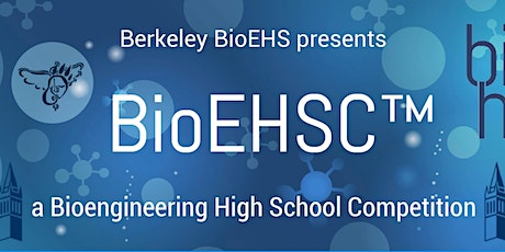 2020 BioEHSC™, a Bioengineering High School Competition tickets
