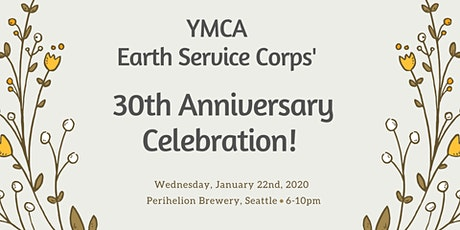 YMCA Earth Service Corps' 30th Anniversary Event!  tickets