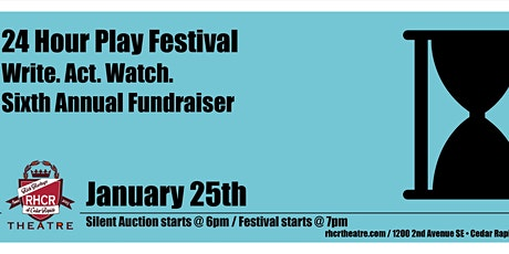 """""""Write. Act. Watch."""" 6th Annual 24 Hr Play Festival & Silent Auction  tickets"""