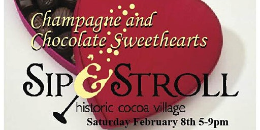 Sip & Stroll Champagne & Chocolate Sweethearts