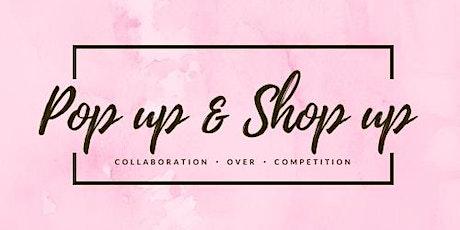Pop up & Shop up's 1 Year Anniversary tickets