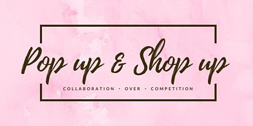 Pop up & Shop up's 1 Year Anniversary