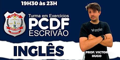 PCDF Escrivão: Inglês  - Turma Play ingressos
