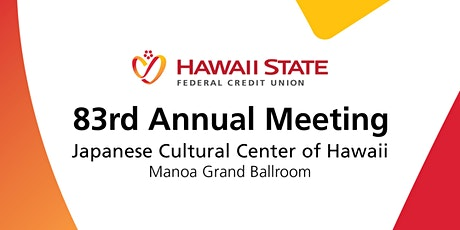 Hawaii State FCU 83rd Annual Meeting tickets