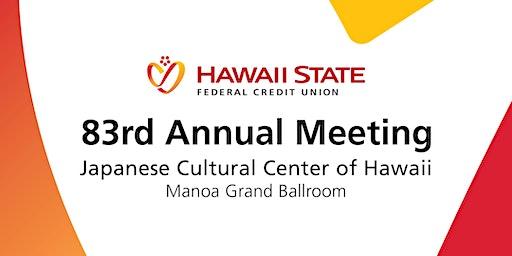 Hawaii State FCU 83rd Annual Meeting