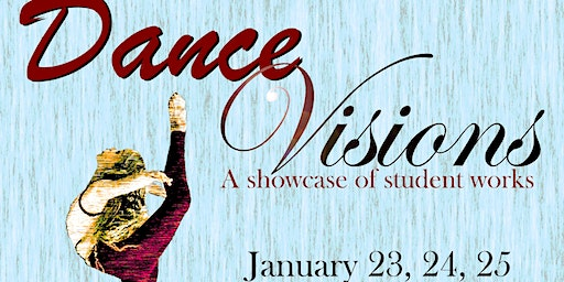 Bear River Community Theater - Dance Visions 01.23