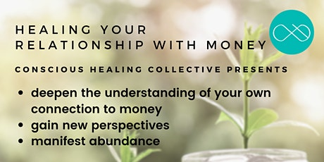 Healing Your Relationship With Money tickets
