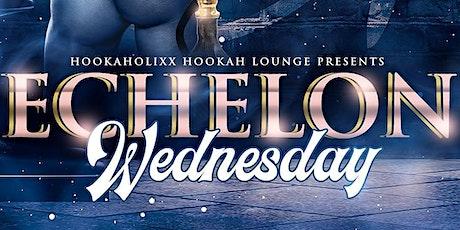 Echelon Wednesdays - Hookaholixx tickets