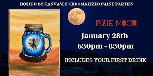 Pixie Moon in Jar: Sip & Paint @ Mammoth Burger Co.