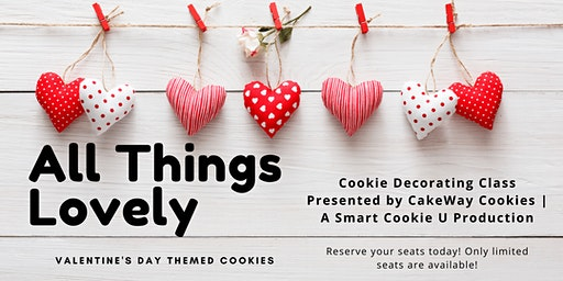 All Things Lovely Cookie Decorating Class