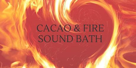 Cacao & Fire Ceremony Sound Bath tickets