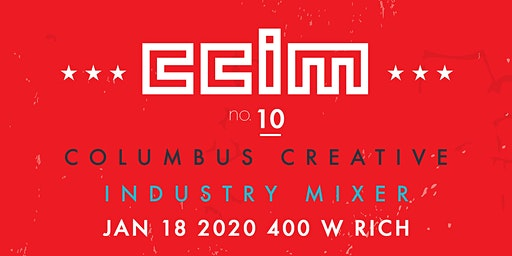 Columbus Creative Industry Mixer 10 (CCIM10)