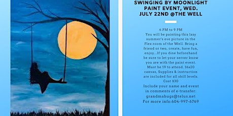 Swinging by Moon light Paint event at the Well tickets